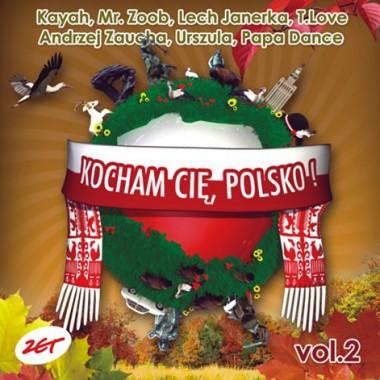 Kocham Cię Polsko vol. 2