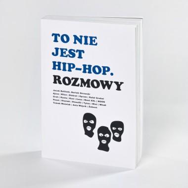To nie jest hip-hop. Rozmowy
